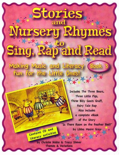 Stories And Nursery Rhymes To Sing, Rap And Read, Book 3