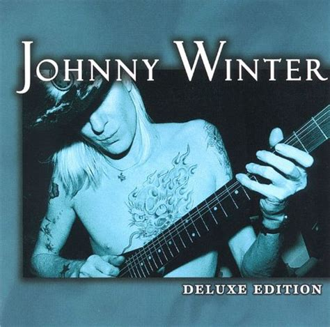 Deluxe Edition - Johnny Winter | Songs, Reviews, Credits